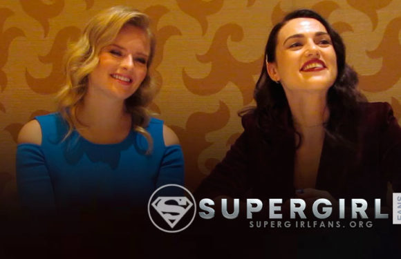 Supergirl: Entrevista a Katie McGrath y Andrea Brooks